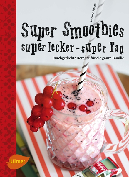Super Smoothies, super lecker, super Tag