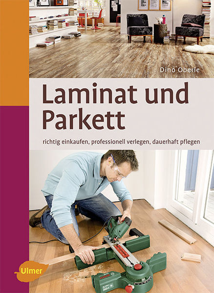 laminat und parkett ulmer verlag b cher zeitschriften. Black Bedroom Furniture Sets. Home Design Ideas